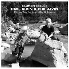 Common Ground Dave and Phil Alvin