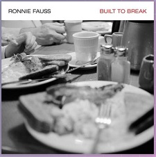 ronnie-fauss-built-to-break-review-header-graphic